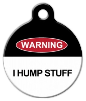 I Hump Stuff Pet ID Tag