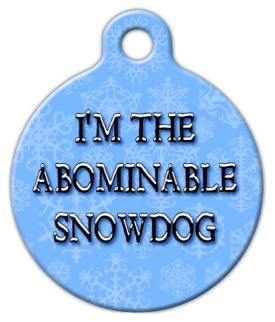 The Abominable Snowdog Identification Tag