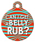 image: Can I Get a Belly Rub! Tag