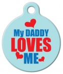 image: My Daddy Loves Me Dog Tag