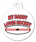 image: My Daddy Loves Hockey Tag for Dogs or Cats
