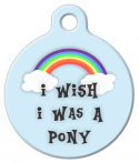 image: I Wish I Was a Pony Dog or Cat Tag