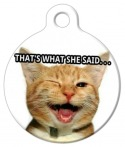 image: That&#039;s What She Said Cat ID Tag