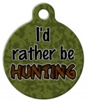 image: Rather Be Hunting Custom Pet ID Tag