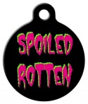 image: SPOILED ROTTEN Custom Pet Tag