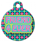 image: Friend 4 Ever Custom Dog Tag