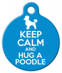 imaeg: Keep Calm and Hug a Poodle Custom ID Tag