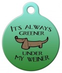 image: It's Always Greener... Designer Dog Tag