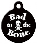 Bad to the Bone Pet Name Tag