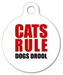 Cats Rule Dogs Drool! Cat ID Tag