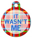 image: It Wasn't Me Pet Tag