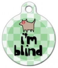 I'm Blind Pet ID Tag