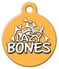 Lazy Bones Dog Tag