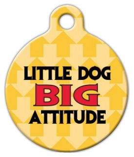 Little Dog Big Attitude Pet ID Tag