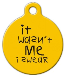 Wasn't Me Pet Name Tag