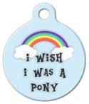 image: I Wish I Was a Pony Dog or Cat Tag