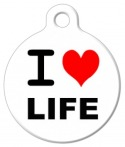 I Love Life Dog ID Tag