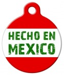 image: Made in Mexico (Hecho en Mexico) Pet ID Tag