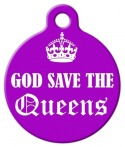 image: God Save the Queens Custom Pet ID
