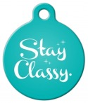 image: Stay Classy Pet ID Tag