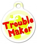 image: Trouble Maker Pet ID Tag