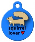 image: Squirrel Lover Dog ID Tag
