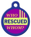 image: Who Rescued Whom? Dog Tag