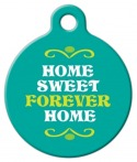 image: Home Sweet Forever Home Pet ID Tag