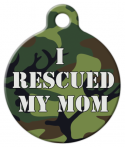 image: I Rescued My Mom - Camouflage Dog or Cat ID Tag