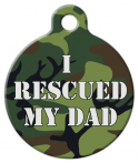 image: I Rescued My Dad - Camoflage Pet ID Tag