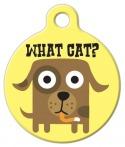 image: What Cat? Pet Name Tag