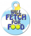 Will Fetch For Food Pet Tag