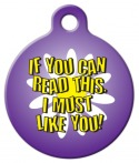 image: I Must Like You Pet ID Tag