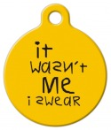 Image: Wasn't Me Pet Name Tag