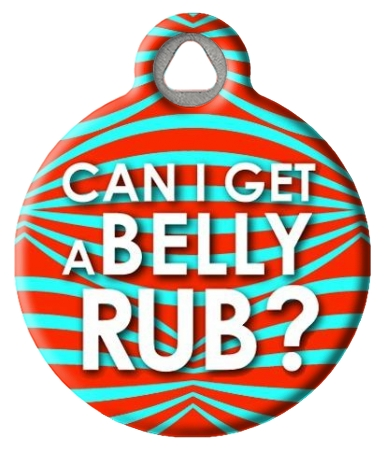 Can I Get a Belly Rub! Tag