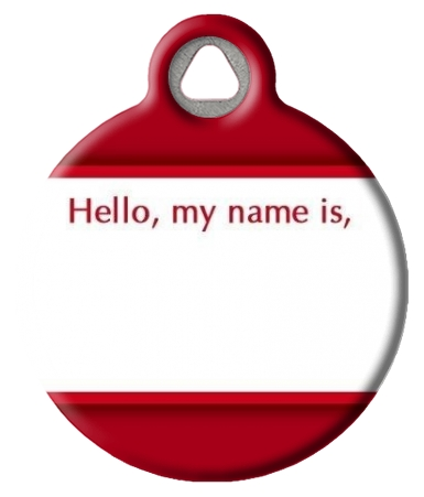 Hello My Name Is Pet Tag