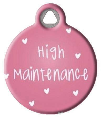 High Maintenance Pet ID Tag