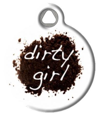 Dirty Girl Dog Tag