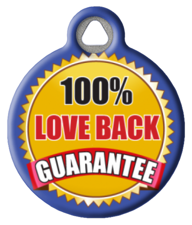 Love Back Guarantee Custom Dog ID Tag