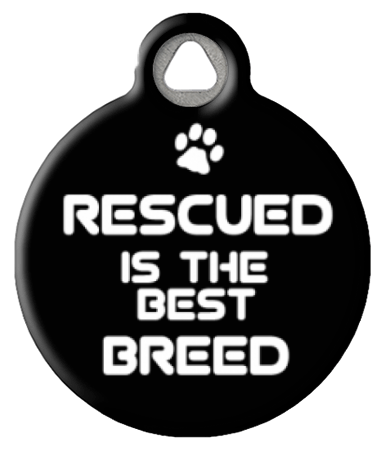Rescued is the BEST Breed Cat or Dog ID Tag