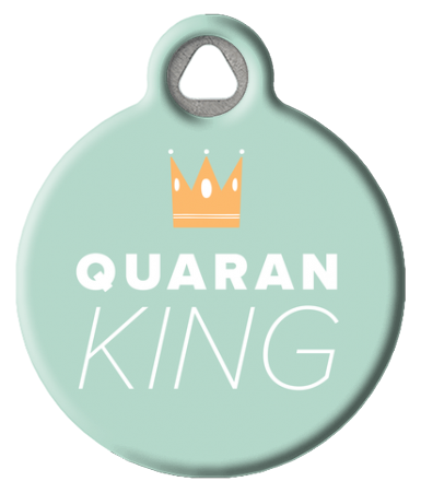 Quarantine King ID Tag