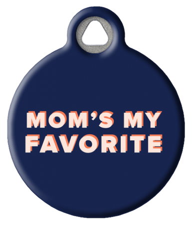 Mom's My Favorite Dog ID Tag