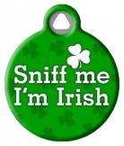 """Sniff Me I'm Irish"" ID tag for Pets"