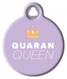Quarantine Queen ID Tag